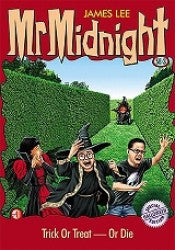 Mr Midnight #3: Trick Or Treat - Or Die - paperback, fiction, pre-owned, 122 pages
