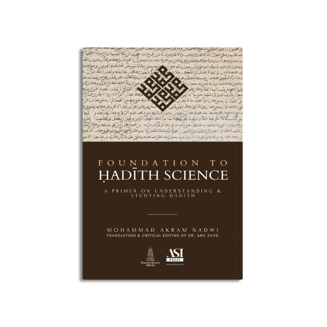 Foundation to Hadith Science