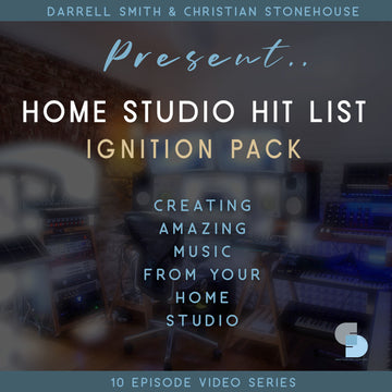 Home Studio Hit List - Ignition Pack 10 Video Series