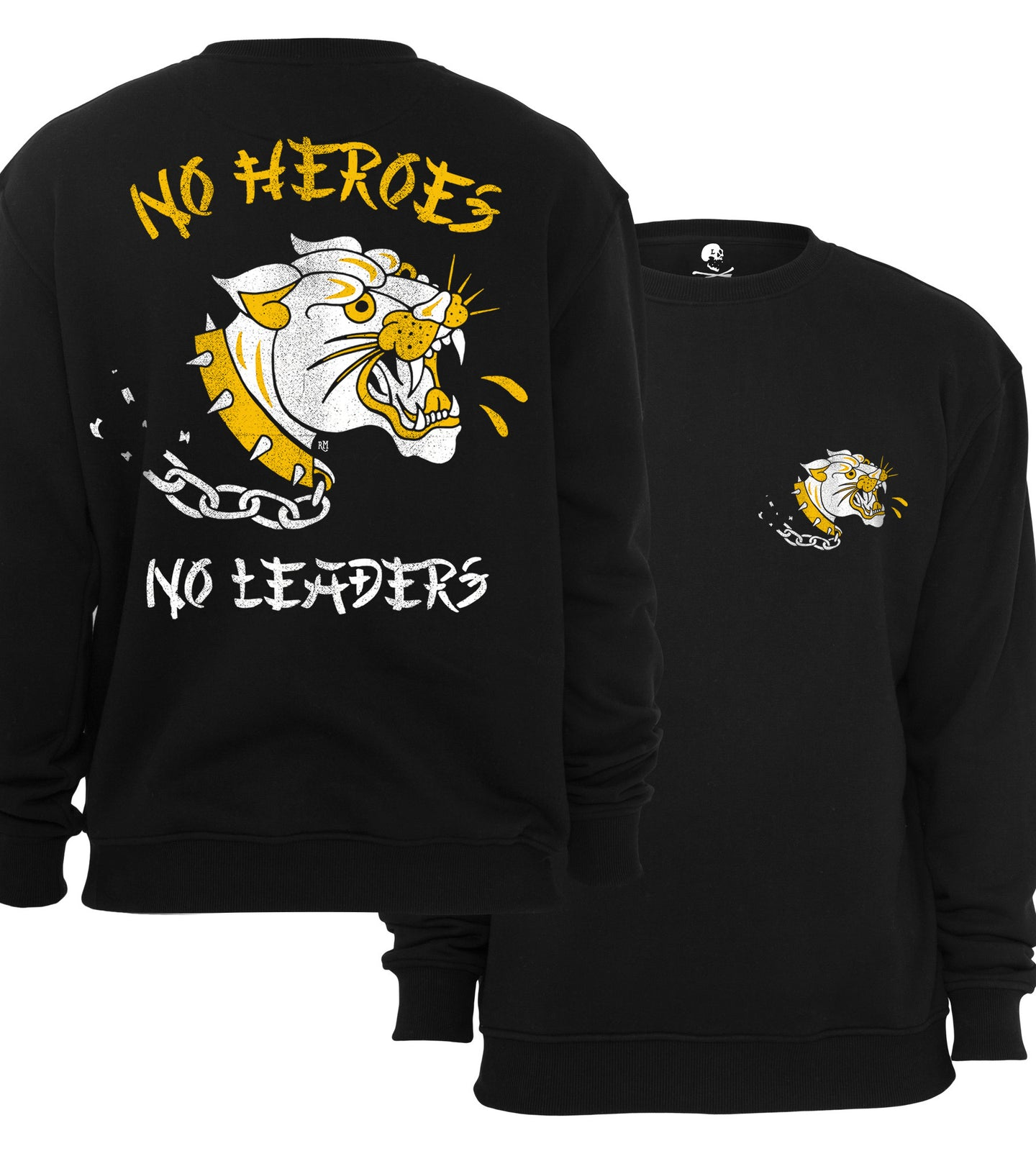 NO HEROES, NO LEADERS Crewneck