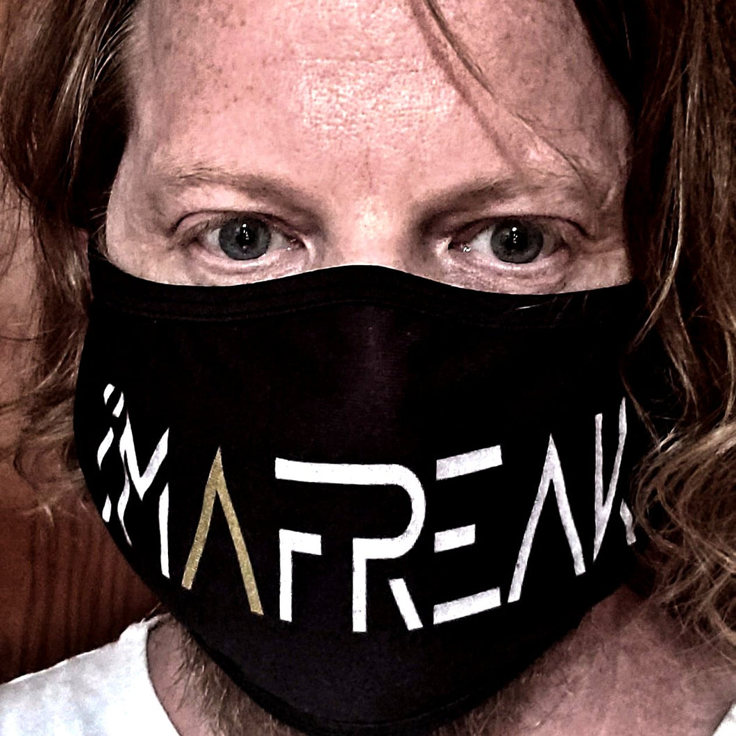 I'M A FREAK | FACE MASK