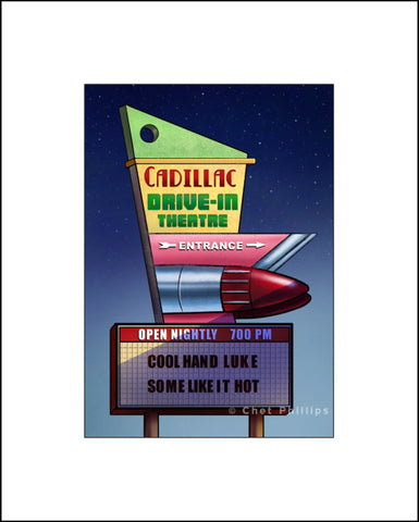 "Cadillac Drive In Sign- 8"" x 10"" print"