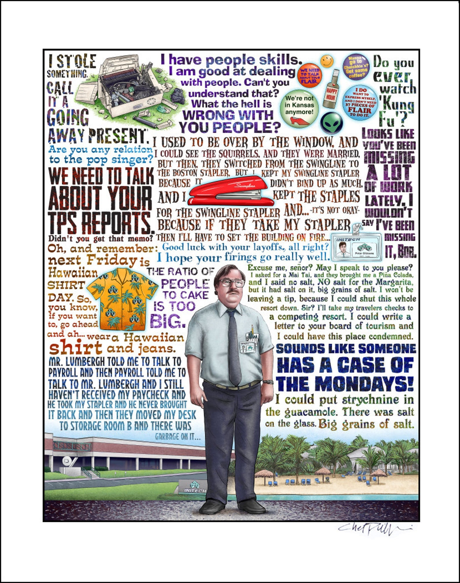 "Office Space Tribute- 11"" x 14"" print"