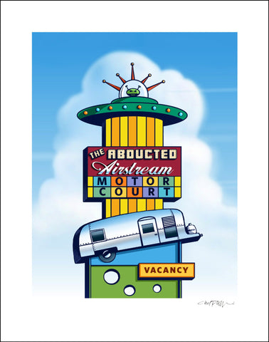 "Abducted Airstream Sign- 8"" x 10"" print"