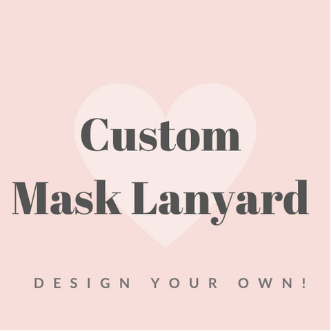 Custom Mask Lanyard