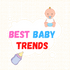 Bestbabytrends