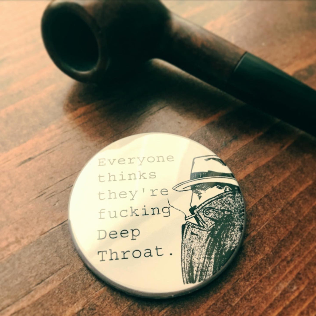 DEEP THROAT button / magnet / keychain