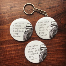 Load image into Gallery viewer, DEEP THROAT button / magnet / keychain