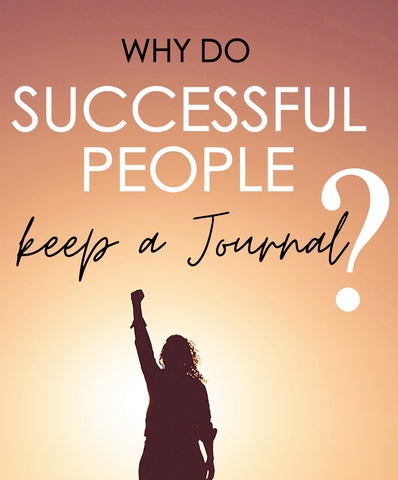 4 reasons why succesful people keep a journal