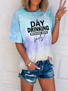 Day Drinking Because 2020 Sucks Tie Dye T-shirt