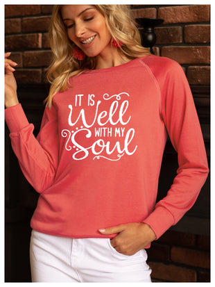 Women's IT IS WELL WITH MY WITH MY SOUL Printed Sweatshirt