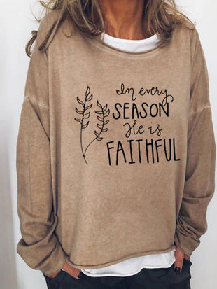 Women's In Every Season He is Faithful Religious Christian Print Shirt
