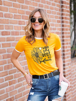 Women's In A World Full Of Roses Be A Sunflower Tee