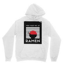 Load image into Gallery viewer, You Had Me at Ramen Simple T-Shirt Collection Adult Hoodie