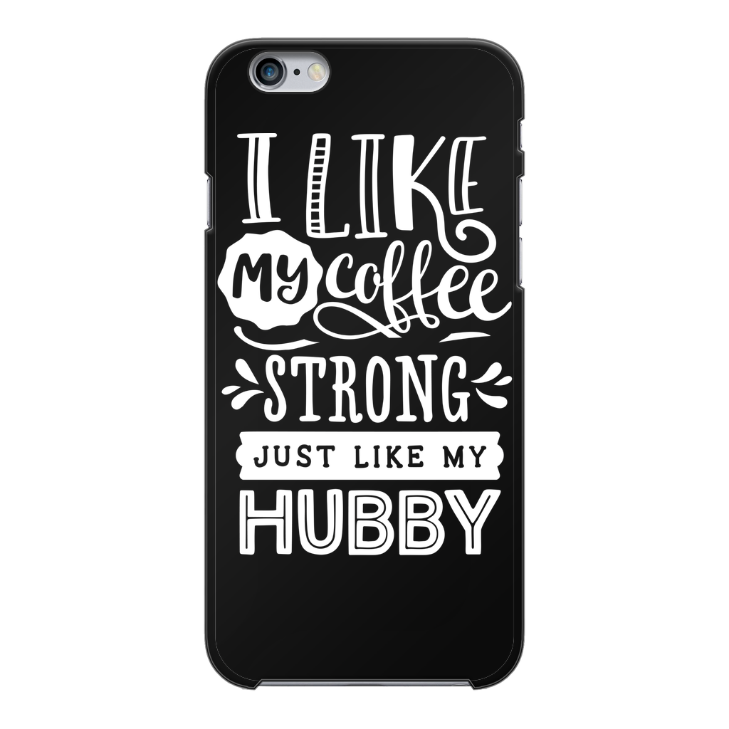 Couples Collections/I like My Coffee/Hubby Back Printed Black Hard Phone Case
