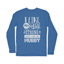 Load image into Gallery viewer, I like My Coffee/Hubby long Sleeve T-Shirt