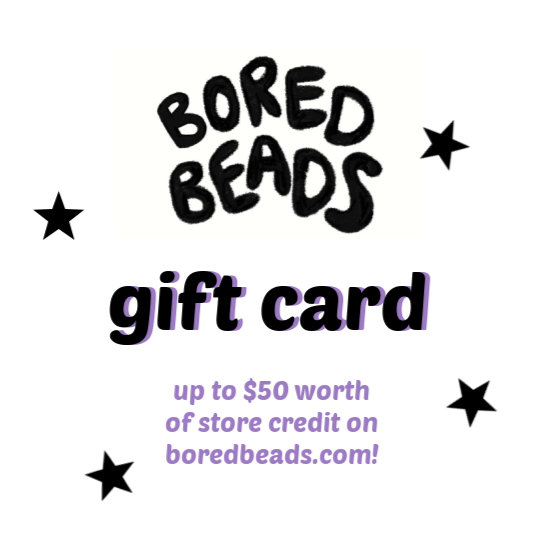 bored beads gift card!