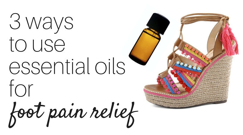 84c4c9211 3 ways to use essential oils for foot pain relief. - Vivian Lou ...