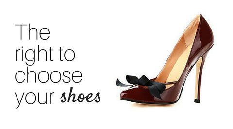 right to choose high heels