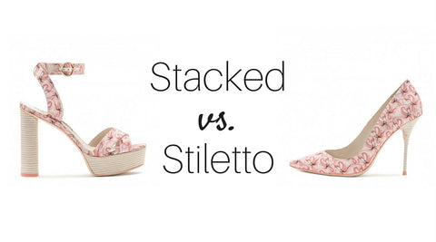 stacked heels vs stiletto heel high heel pain