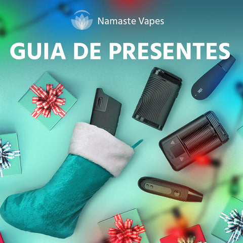 Guia de Presentes - Namaste Vapes Portugal