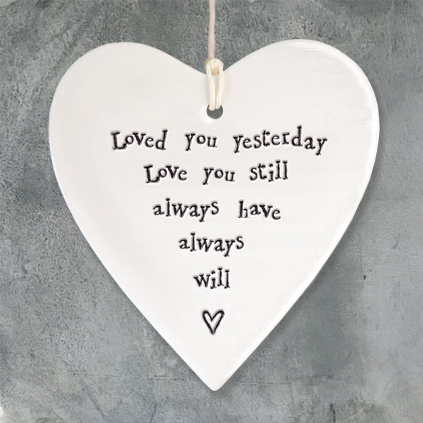 East of India 'Loved You Yesterday, Love You Still' Porcelain Round Heart