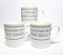 Load image into Gallery viewer, 'I'd Rather Be...' Sayings Ceramic Mug