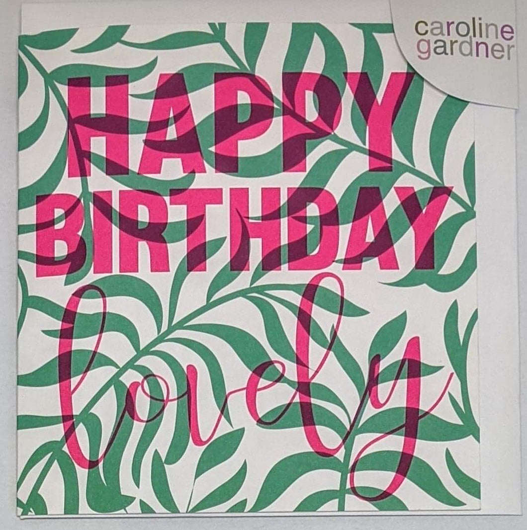 'Happy Birthday Lovely' Caroline Gardner Greetings Card