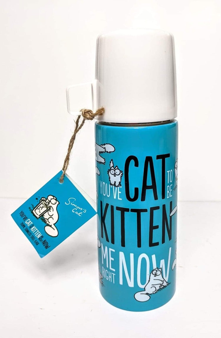 'You've Got to be Kitten Me Now' Flask