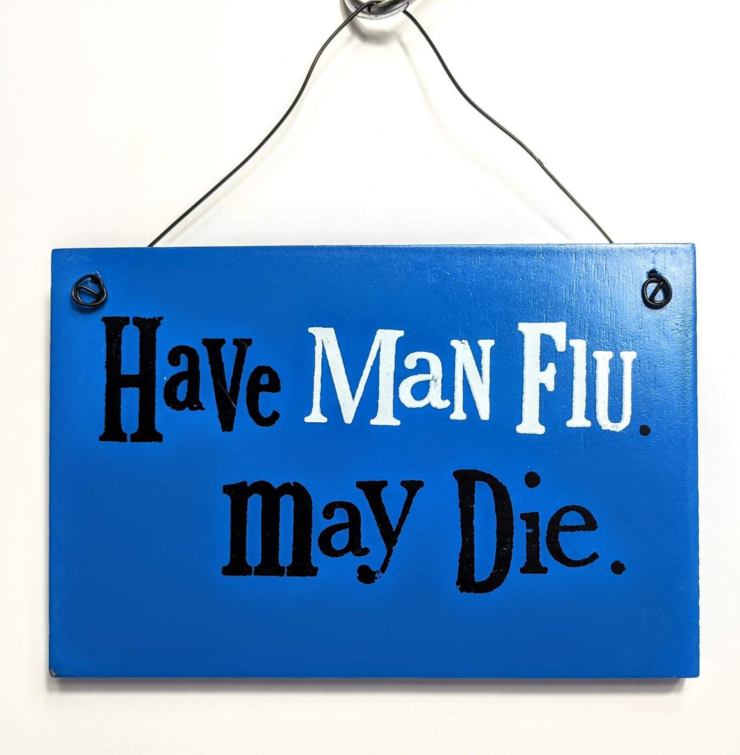 Brightside 'Man Flu' Plaque
