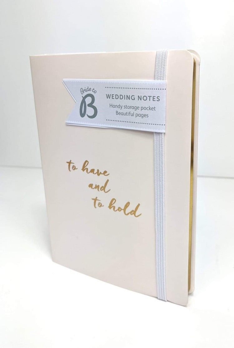 To Have and To Hold Wedding Notebook
