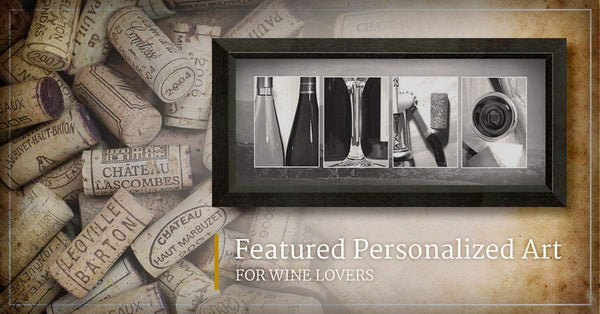 Featured Personalized Art For Wine Lovers
