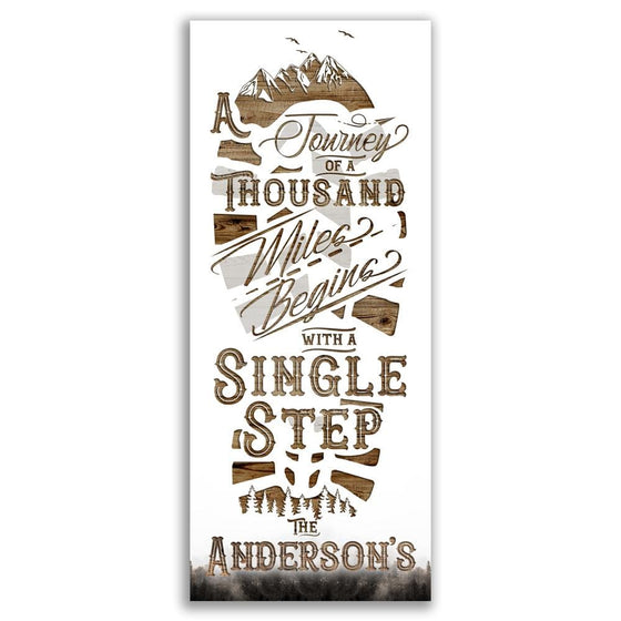 The journey of a thousand miles begins with a single step - Quote Wall Art Decor