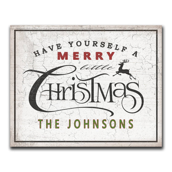 Have Yourself a Merry Little Christmas Block Mount Personal Prints