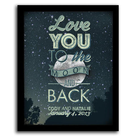 Love you to the moon and back - Personalized Framed Art