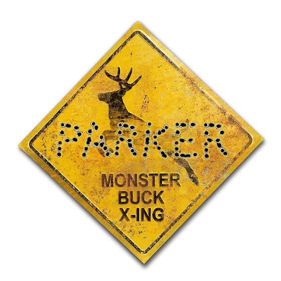 Personalized Buck deer crossing (xing) sign with your name written in bullet holes