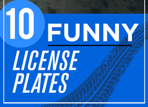 10 Funny customized license plates you have to see for yourself