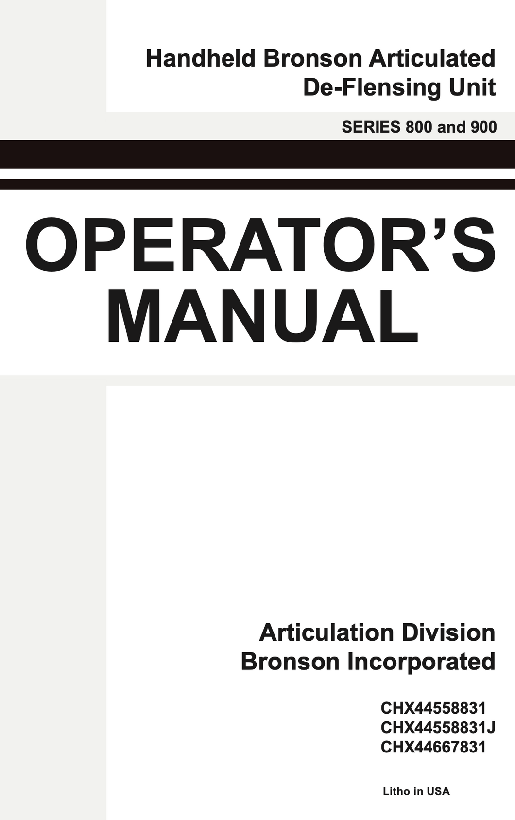 Operator's Manual for the Handheld Bronson Articulated De-Flensing Unit: A Game