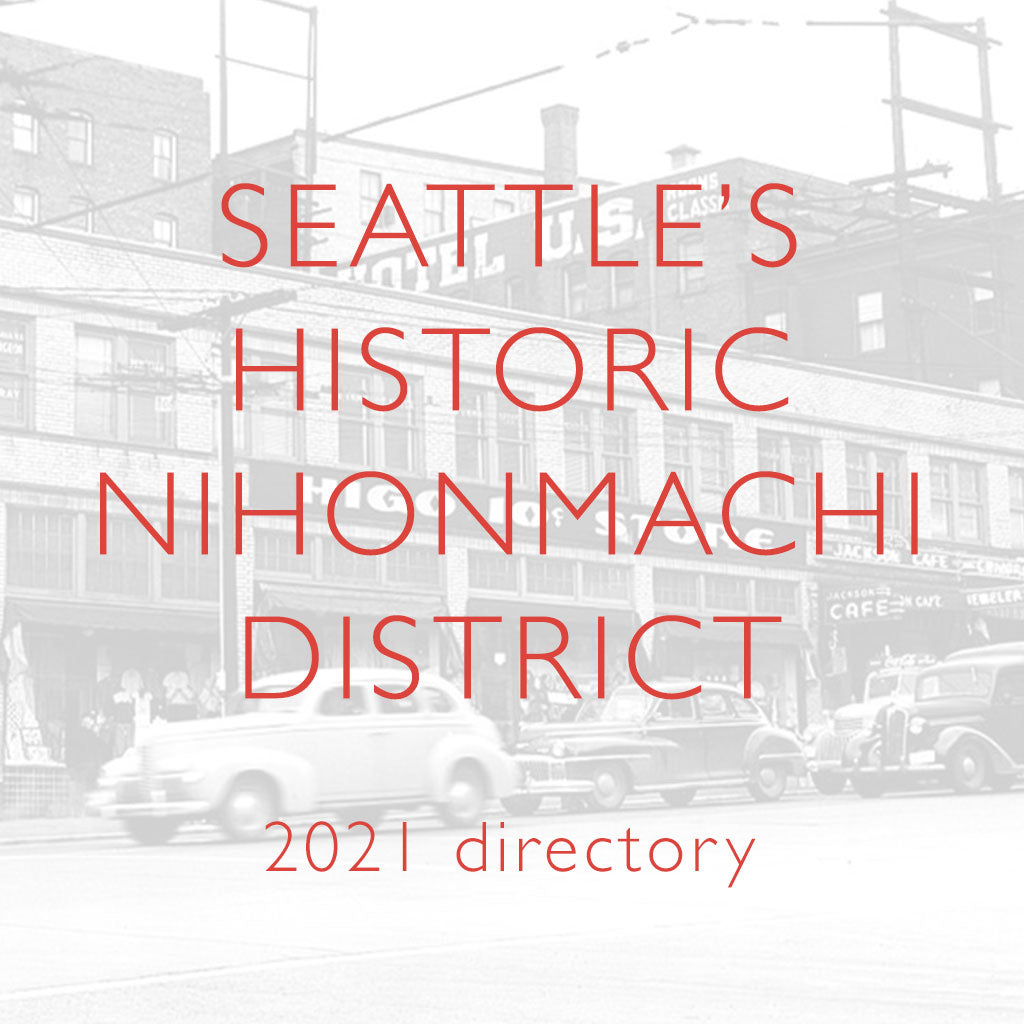Seattle's Historic Nihonmachi 2021 Business Directory