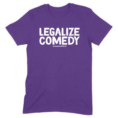 Legalize Comedy Men's Apparel