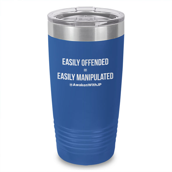 Easily Offended Easily Manipulated Laser Etched Tumbler