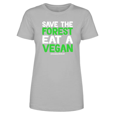 Save The Forest Eat A Vegan Women's Apparel