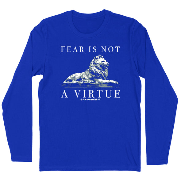 Fear Is Not A Virtue Women's Apparel