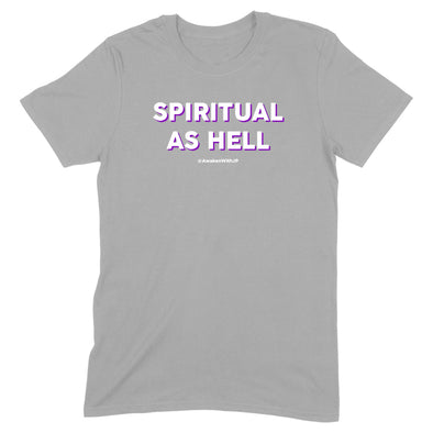 Spiritual As Hell Men's Apparel