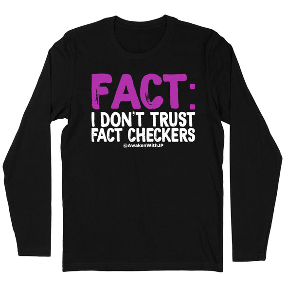 I Don't Trust Fact Checkers Men's Apparel