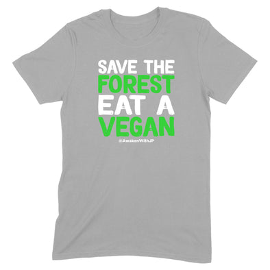 Save The Forest Eat A Vegan Men's Apparel