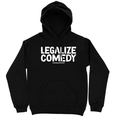Legalize Comedy Hoodie