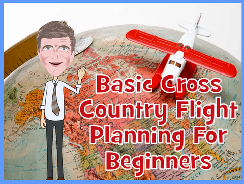 Help Your Student Plan Their Cross Country Flight