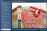 Basic Cross Country Flight Planning for Beginners - eLearning Course