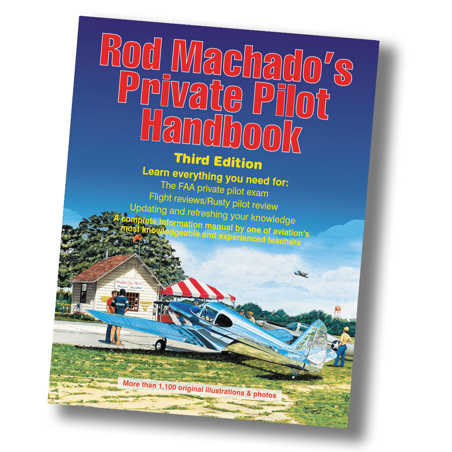 Rod Machado's Private Pilot Handbook (Book or eBook)